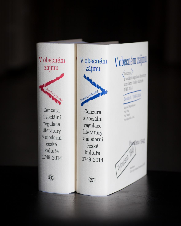 V obecném zájmu (Cenzura a sociální regulace literatury v moderní české kultuře, 1749-2014)