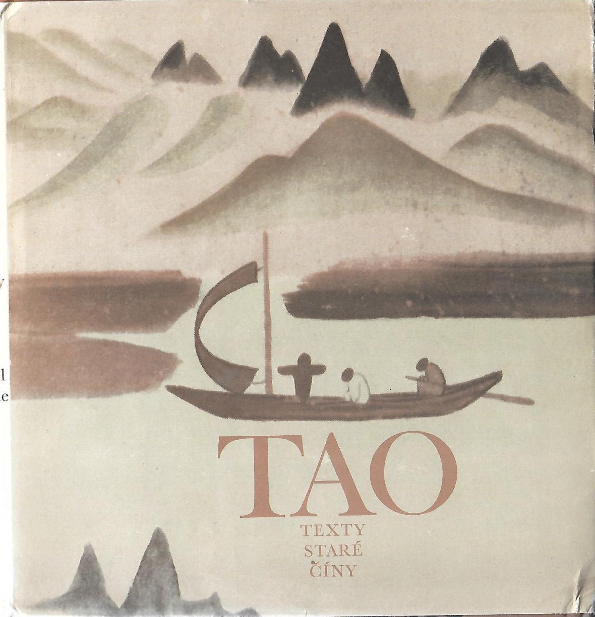 Tao - texty staré Číny (vydání z roku 1971)