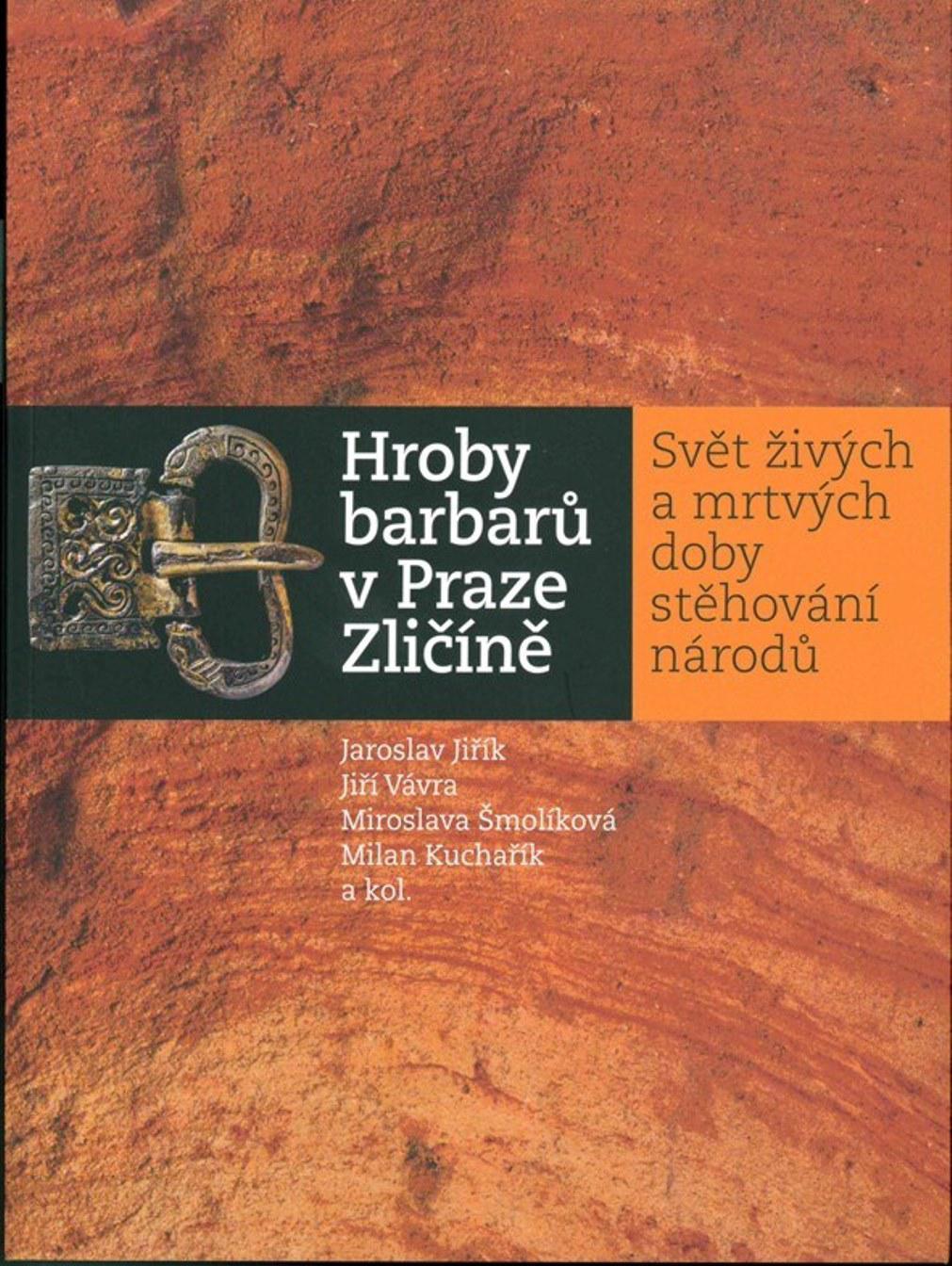 Kniha Hroby barbarů v Praze-Zličíně