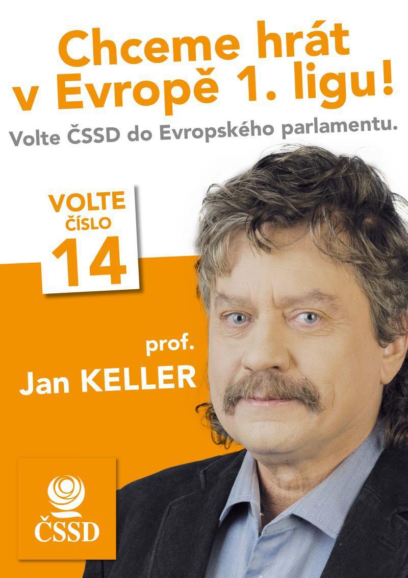 V předvolební kampani Jan Keller tvrdil, že chce hrát v Evropě první ligu