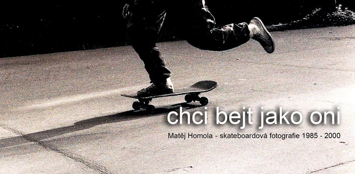 Z knihy Matěje Homoly o skateboardingu Chci bejt jako oni