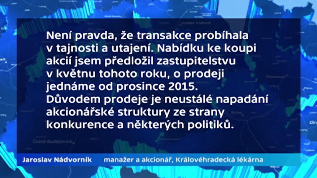Jaroslav Nádvorník k prodeji akcií Královéhradecké lékárny