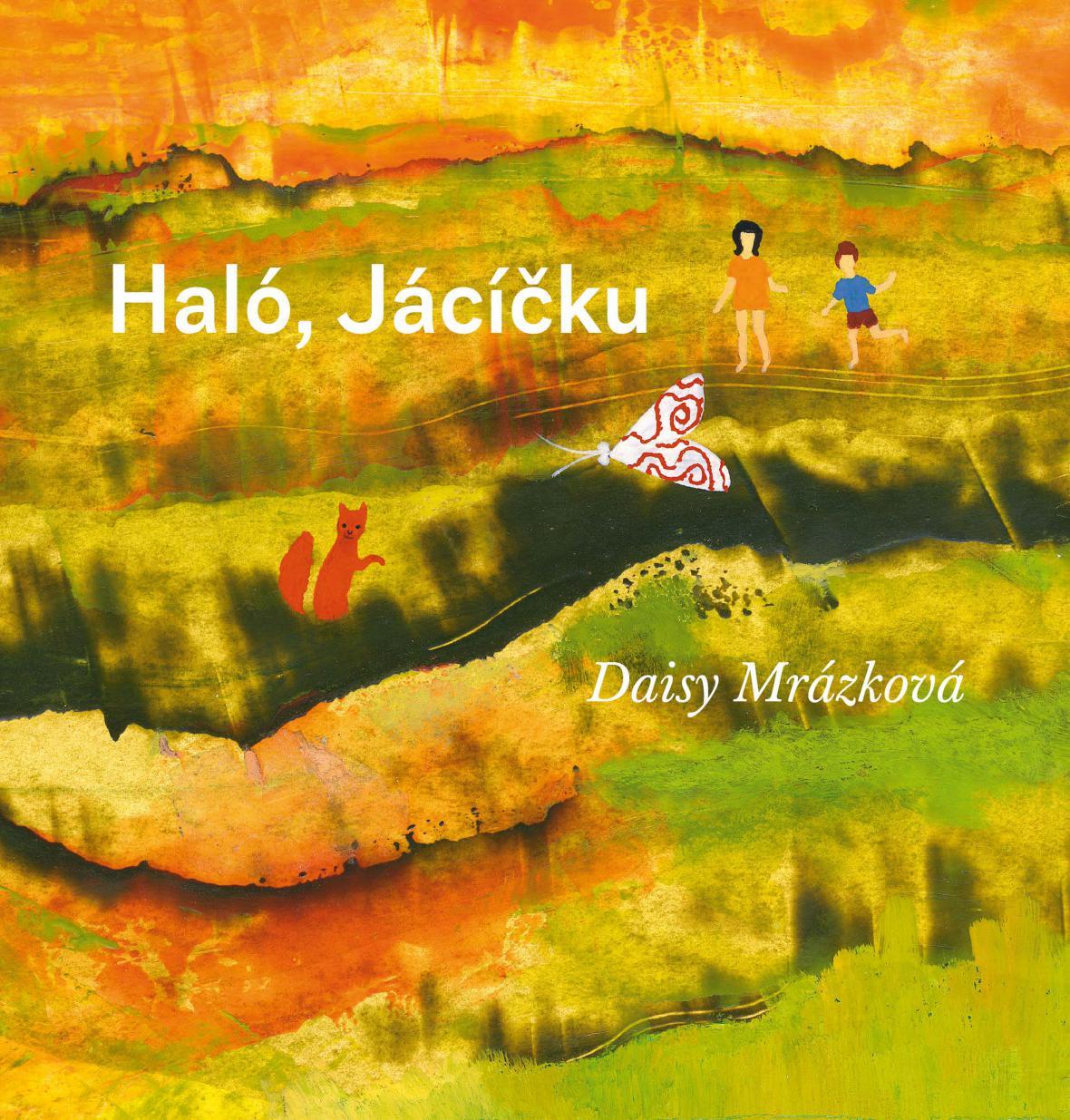 Daisy Mrázková / Haló, Jácíčku