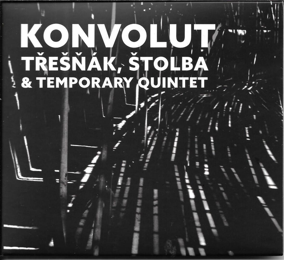 Vlastimil Třešňák, Jan Štolba & Temporary Quintet / Konvolut