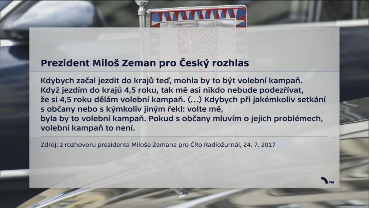 Prezident Miloš Zeman o cestách po krajích