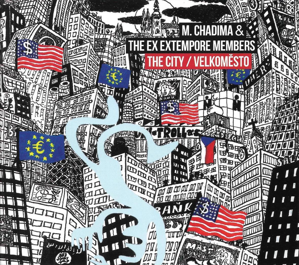 Mikoláš Chadima & The Ex Extempore Members / Velkoměsto