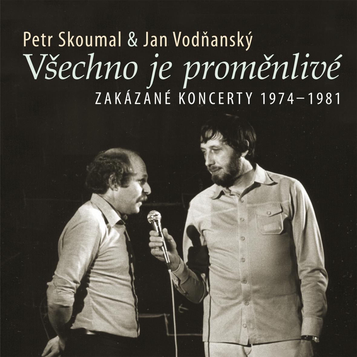 Všechno je proměnlivé: Zakázané koncerty 1974-1981