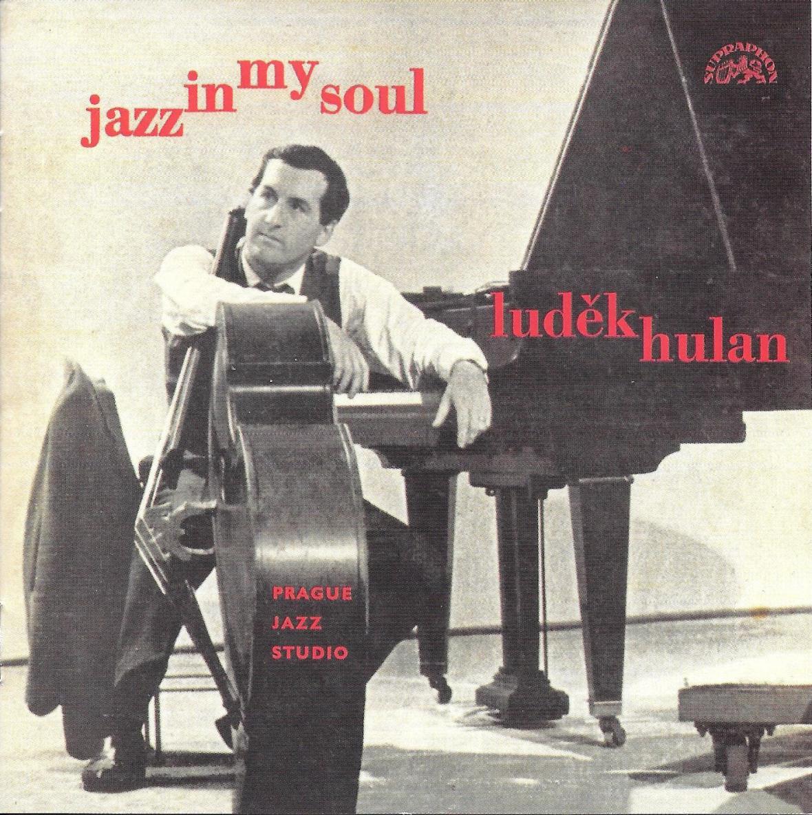 Luděk Hulan / Jazz In My Soul