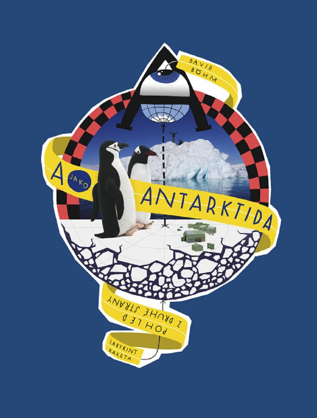 A jako Antarktida – Pohled z druhé strany (