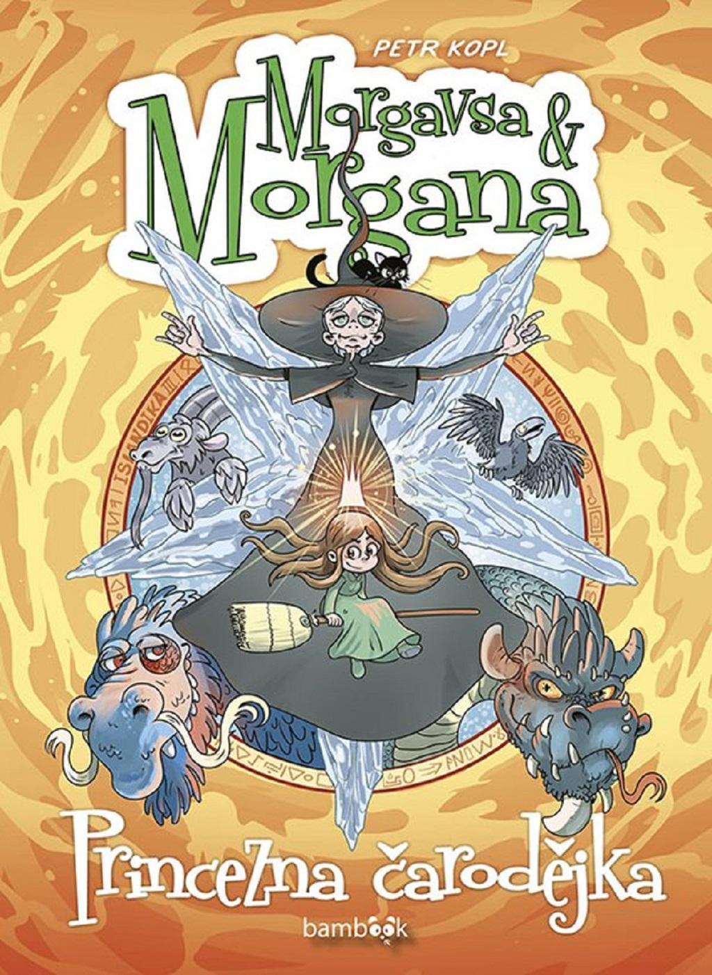 Petr Kopl / Morgavsa & Morgana: Princezna čarodějka