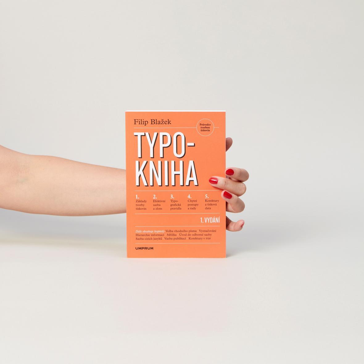 Typokniha. Průvodce tvorbou tiskovin (Vysoká škola uměleckoprůmyslová v Praze)