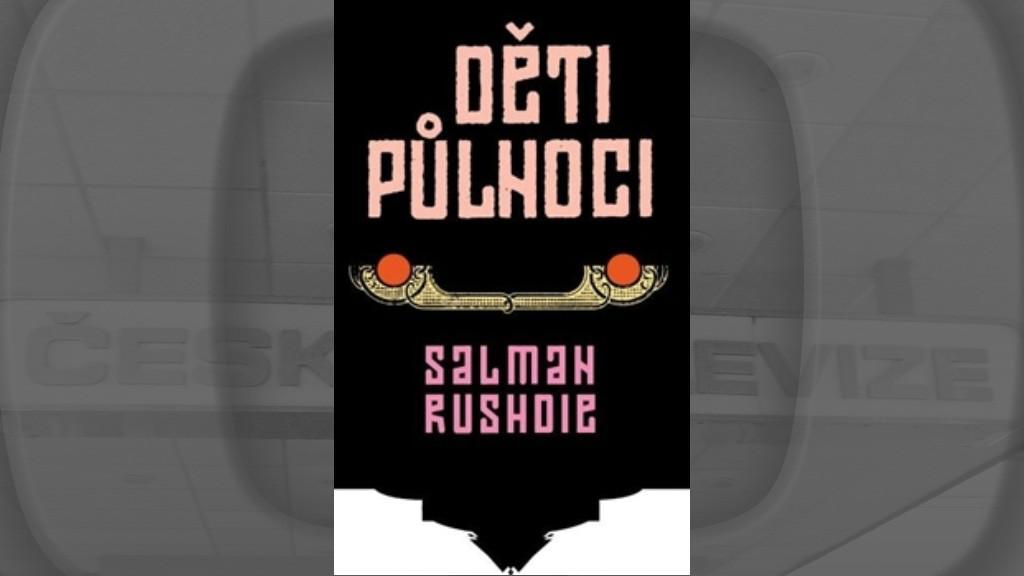 Salman Rushdie / Děti půlnoci
