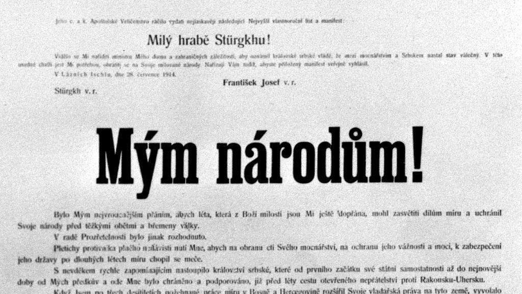 Válku jsem nikdy nechtěl, se Srbskem mi došla trpělivost, sdělil císař v manifestu