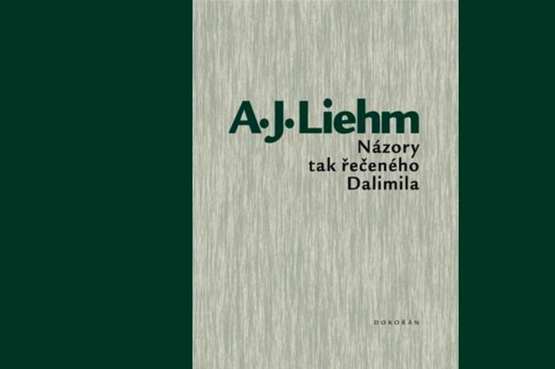 Antonín Jaroslav Liehm / Názory tak řečeného Dalimila