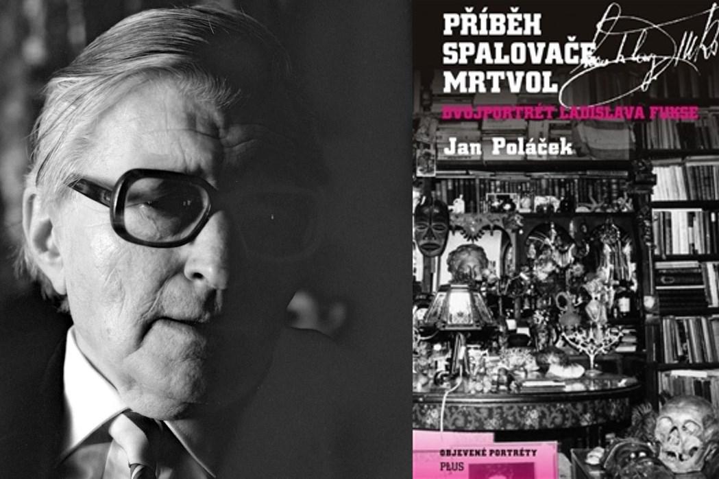 Ladislav Fuks a nová biografie Jana Poláčka
