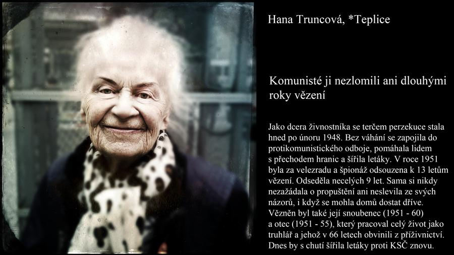 Komunisté ji nezlomili ani dlouhými roky vězení