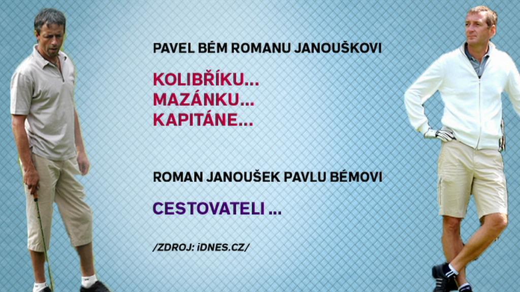 Přezdívky Janouška a Béma