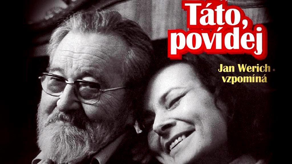 Rozhovory Jana Wericha s dcerou Janou