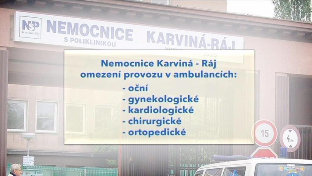 Omezení provozu v karvinské nemocnici