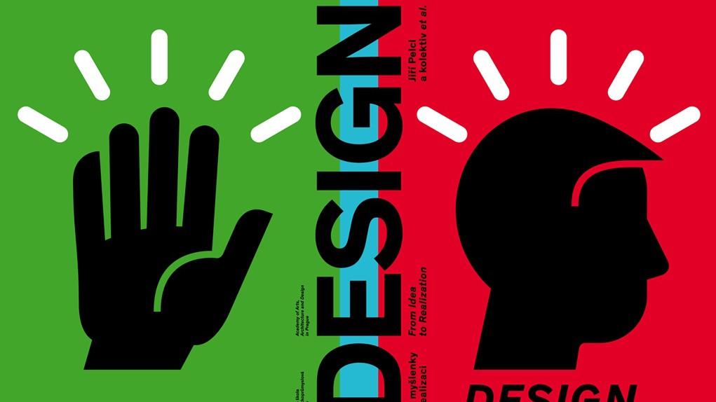 Jiří Pelcl / Design. Od myšlenky k realizaci