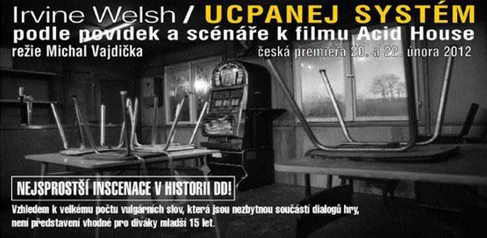Dejvické divadlo / Ucpanej systém