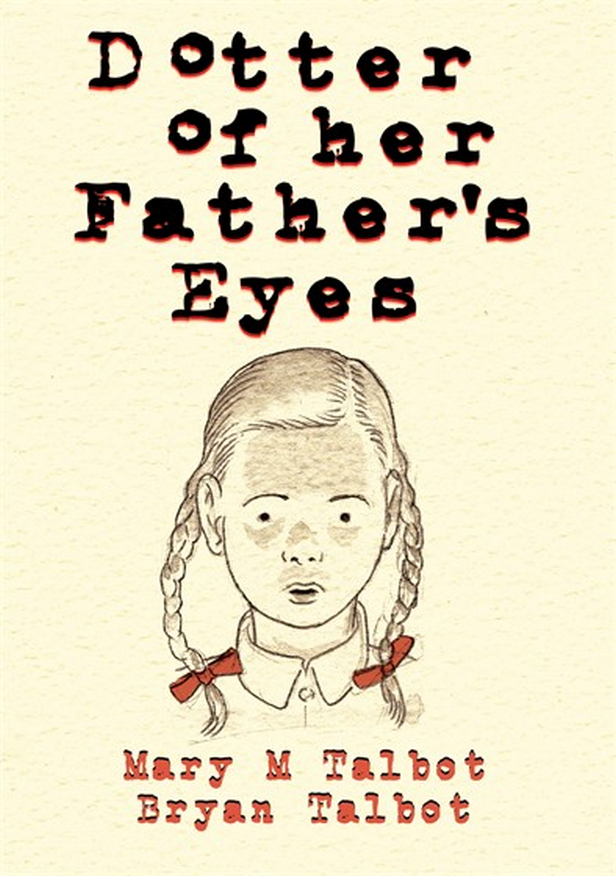 Bryan a Mary Talbotovi / Dotter of her Father's Eyes