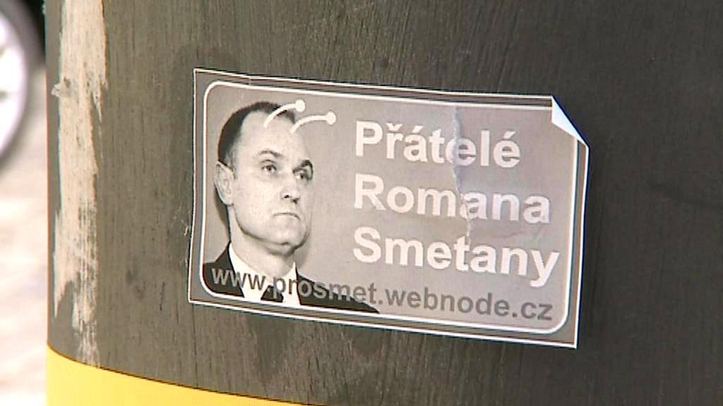 Příznivci Romana Smetany vylepili i letáky