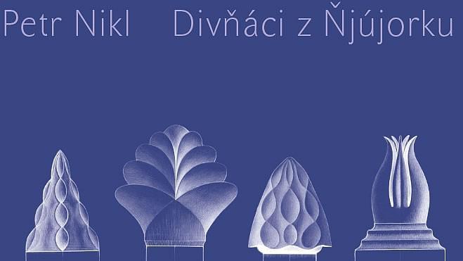 Obal knihy Petra Nikla Ďivňáci z Ňjújorku