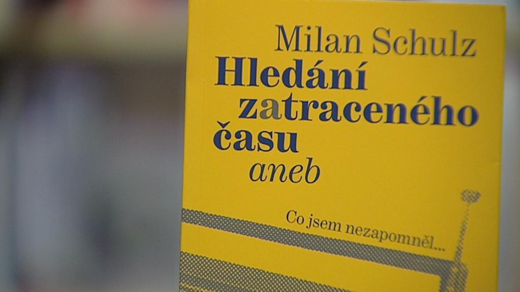 Milan Schulz / Hledání zatraceného času