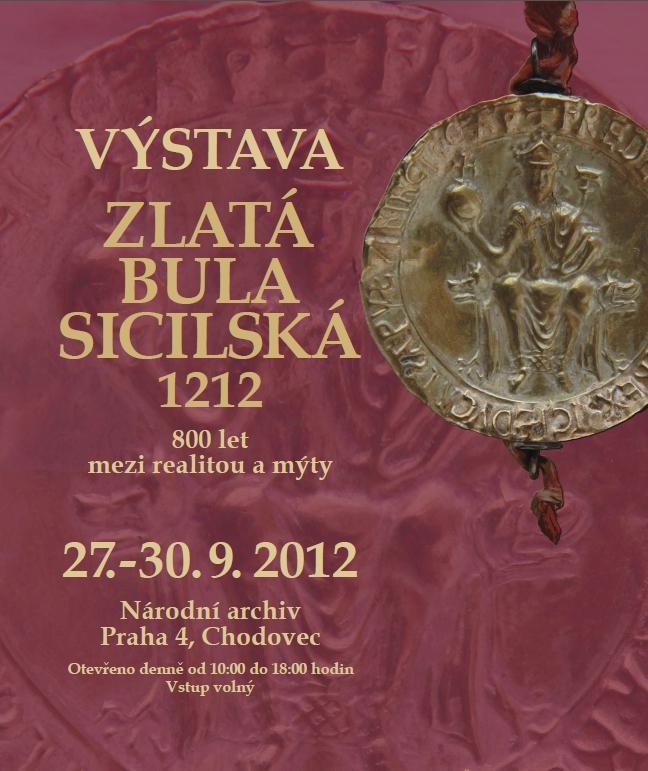 Plakát k výstavě originálu Zlaté buly sicilské
