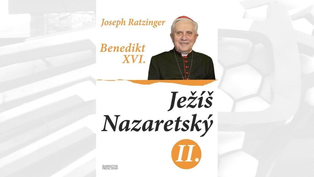 Benedikt XVI. / Ježíš Nazaretský II.