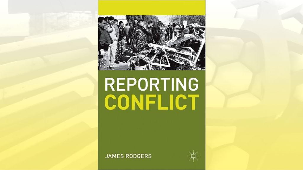 James Rodgers / Reporting Conflict