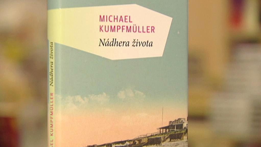 Michael Kumpfmüller / Nádhera života