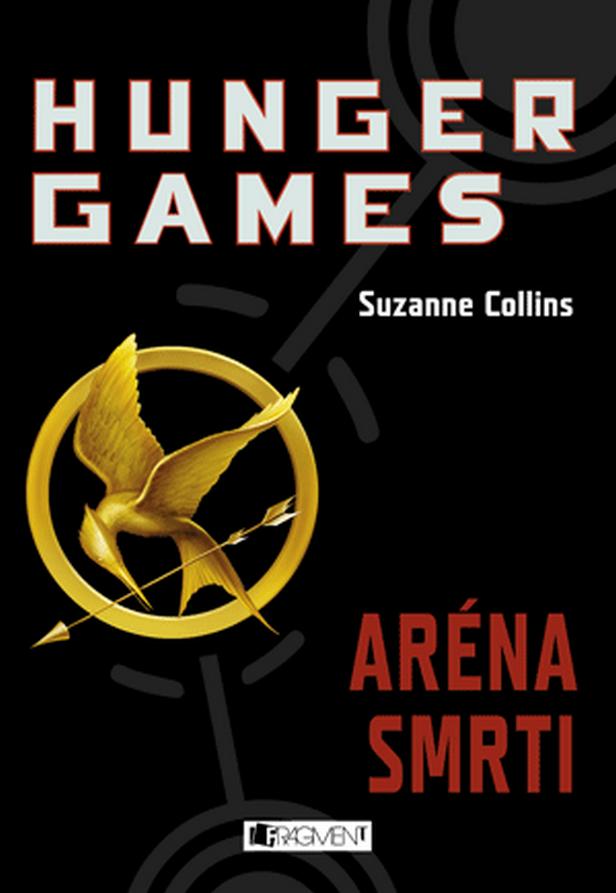 Suzanne Collinsová / Hunger Games - Aréna smrti