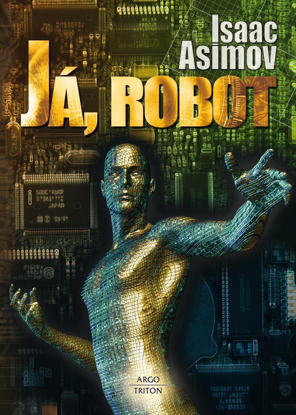 Isaac Asimov / Já, robot