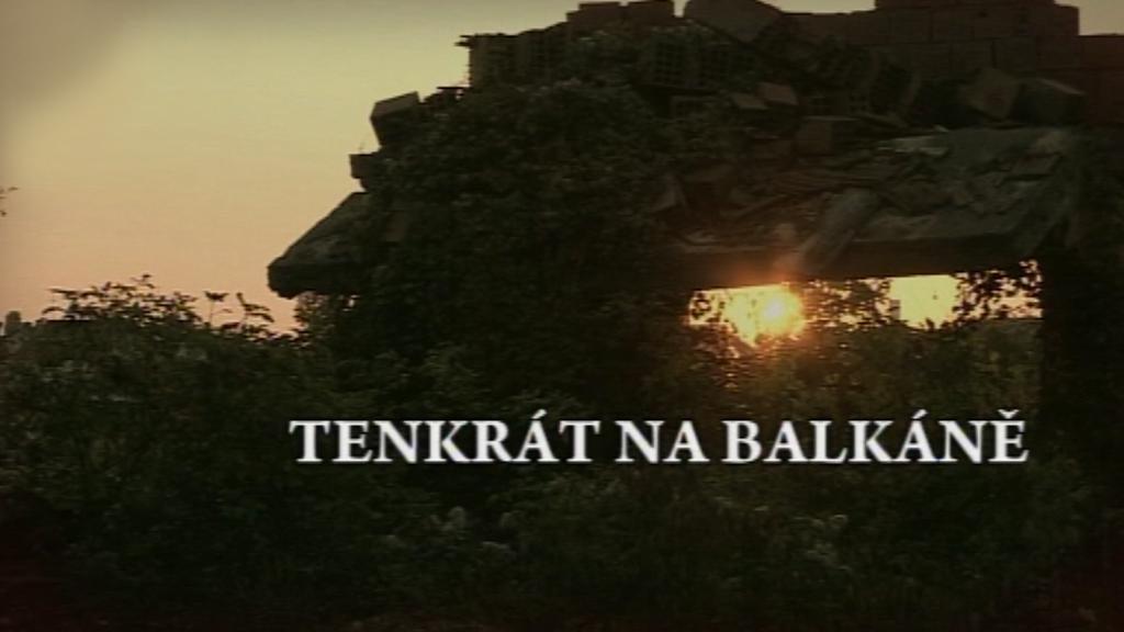 Tenkrát na Balkáně