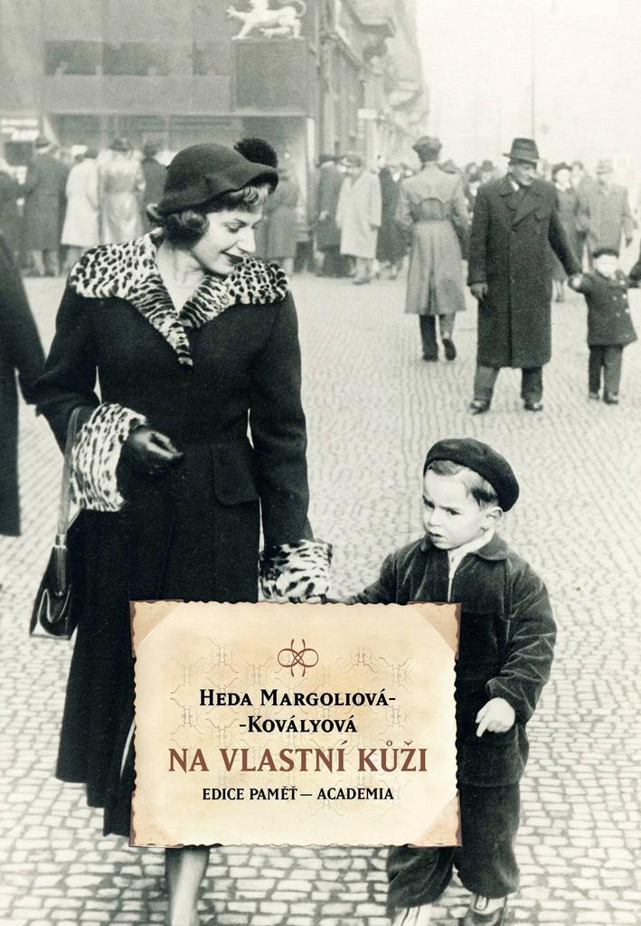 Heda Margoliová-Kovályová / Na vlastní kůži
