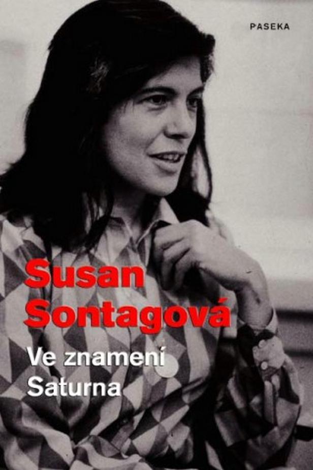 Susan Sontagová / Ve znamení Saturna
