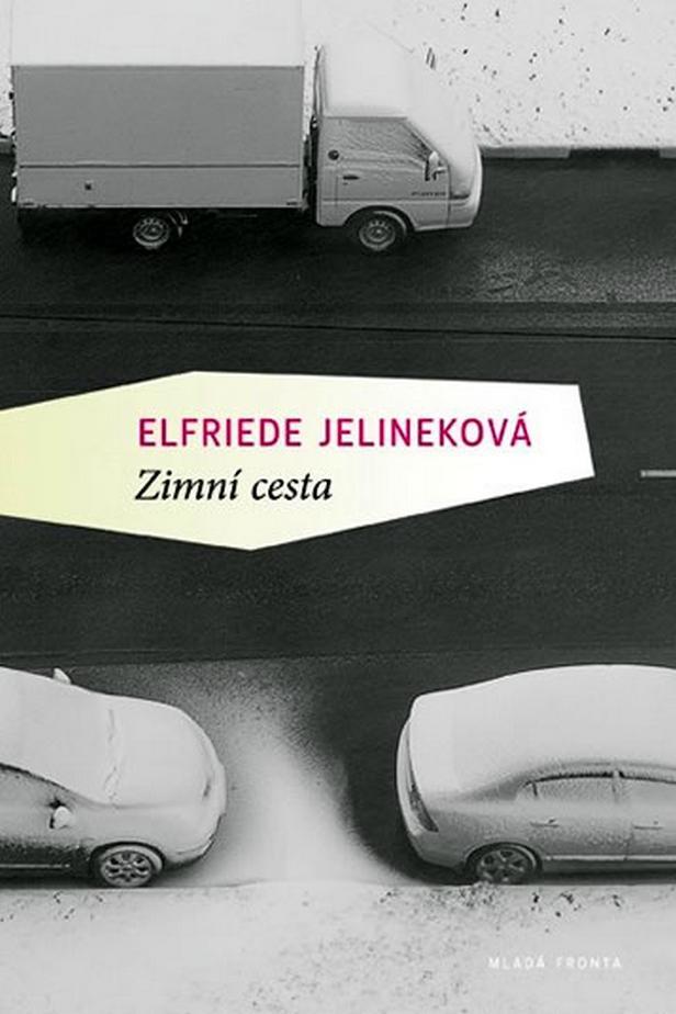 Elfriede Jelineková / Zimní cesta (putování)