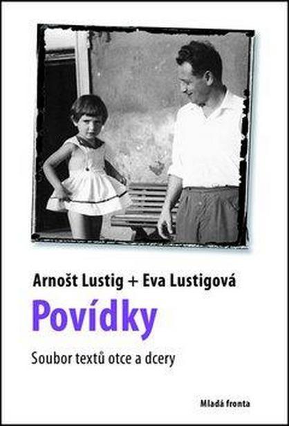 Povídky / Arnošt Lustig a Eva Lustigová