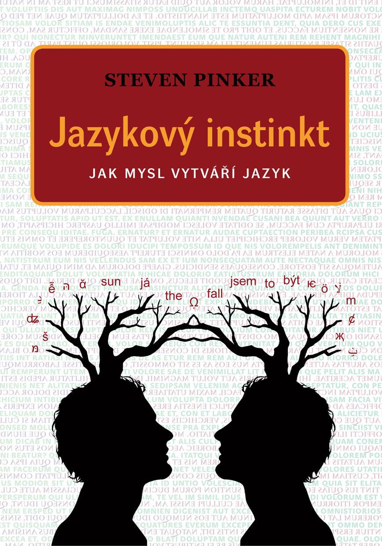 Steven Pinker / Jazykový instinkt