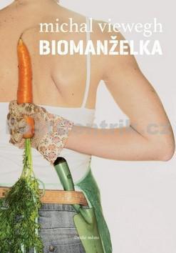 Michal Viewegh / Biomanželka
