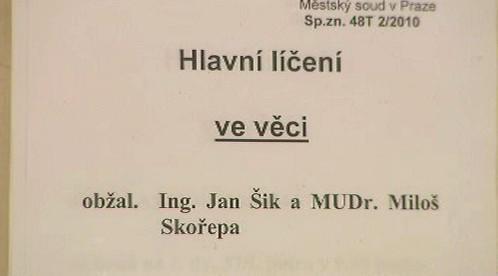 Soud s Janem Šikem a Milošem Skořepou