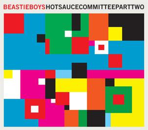 Beastie Boys / Hot Sauce Committee Part Two