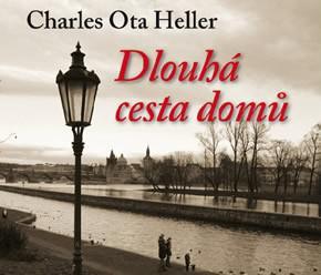 Charles O. Heller / Dlouhá cesta domů