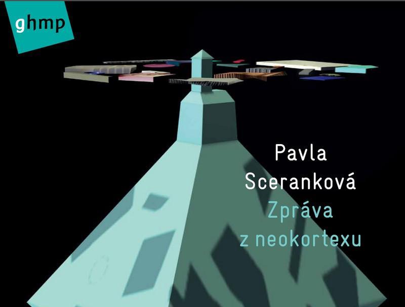 Pavla Sceranková / Zpráva z neokortexu