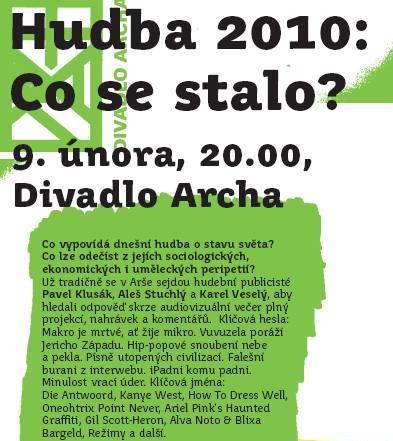 Hudba 2010 v Divadle Archa