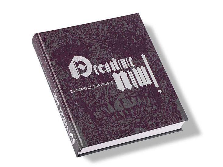 Decadence Now! Za hranice krajnosti / přebal knihy
