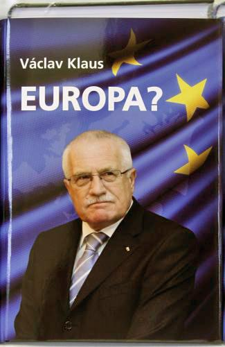 Europa? Václava Klause