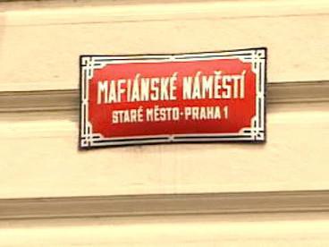Mariánské alias Mafiánské náměstí